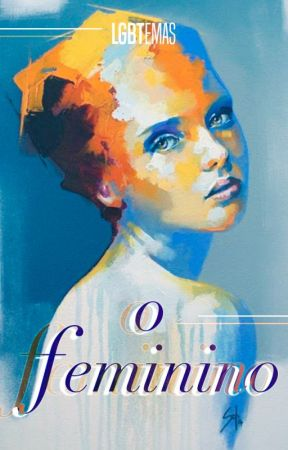 Antologia 11: O FEMININO (contos LGBT) by LGBTemas