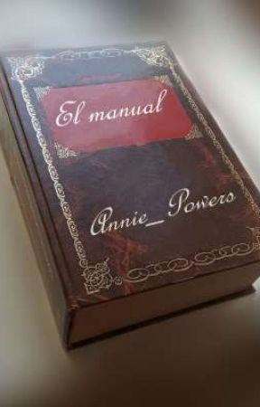El manual by Annie_Powers