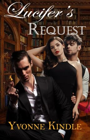 Lucifer's Request by YvonneKindle