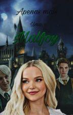 Apenas mais uma Malfoy-Cedrico Diggory  by fanficsdiggory