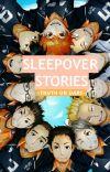 Sleepover Stories: Truth Or Dare // Haikyuu cover