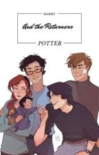 Harry Potter and the returners by Evanpetersgirl000