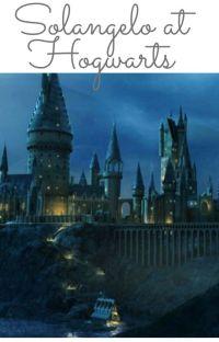 Solangelo at Hogwarts cover