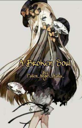 A Broken Soul [Soul Eater] by Fallen_Angel_Otaku_