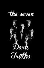 The seven Dark truth  BTS X READER  21+ by lilcatsugar