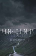 Consequences - Coincidence  by CovaHunters