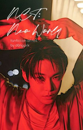NCT: Neo World by d0ngprk
