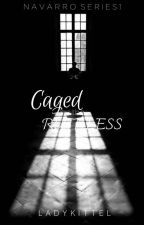 NAVARRO SERIES 1:Caged By The Ruthless by ladykittel