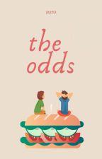 the odds | ✓ by apocalyptysm