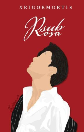 Sub Rosa by fizzywritings