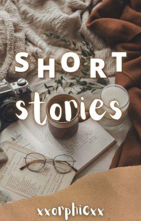 Short stories by xxorphicxx