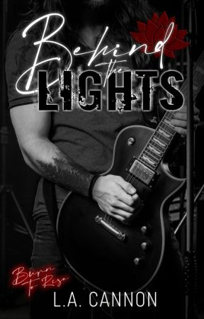 BEHIND THE LIGHTS ✓ by LACannon