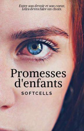 Promesses d'enfants by SoftCells