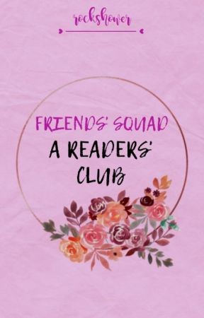 FRIENDS' SQUAD! RISE & SHINE! READERS' CLUB! by rockshower