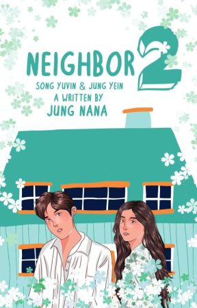 Neighbor 2 : Song Yuvin & Jung Yein [On Going] by jungnana_jung
