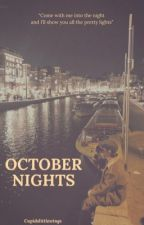 October Nights | k.th. by Cupidslittlewings