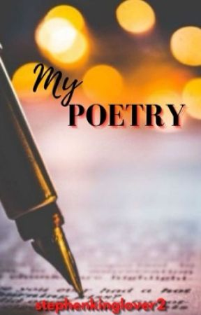 My Poetry by stephenkinglover2