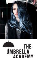 The Blue Dancer //Book Two// - Umbrella Academy - COMPLETED by MCWAYY