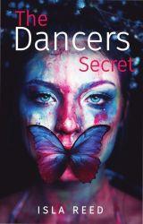 The Dancers Secret by Isla_Reed04
