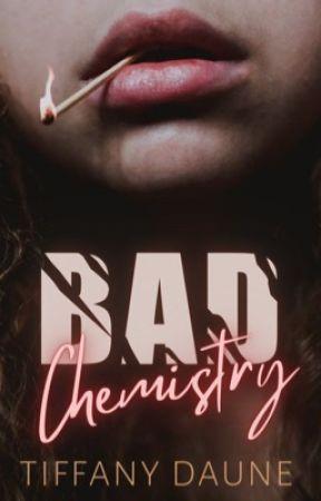 Bad Chemistry by TiffanyDaune