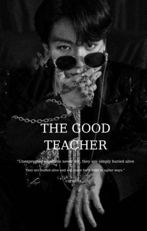 The Good Teacher || Taekook by cartellia_