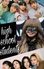 high school students bts×blackpink×reader by LOVEBPBTS