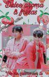 🍓Dulce aroma a fresas🍓... [Taekook]  🍓 OMEGAVERSE🍓 cover