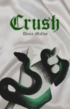 Crush • Draco Malfoy x Reader • book 1 by obxthornton