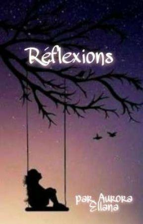 Réflexions (plus communément appelé Rantbook) by AuroraEllana