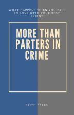 More than partners in crime by FEB1314