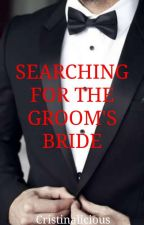 Searching for the Groom's bride ni Cristinalicious__05