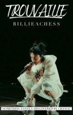 𝐓𝐑𝐎𝐔𝐕𝐀𝐈𝐋𝐋𝐄 - 𝐁.𝐄 by billieachess