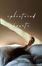 Splintered Hearts (coming summer 2021) by strxwbxrrytea