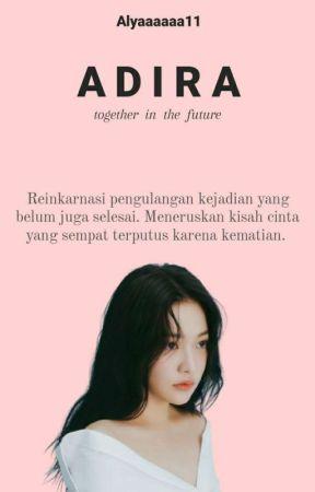 ADIRA : together in the future by Alyaaaaaa11