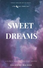 """Sweet Dreams"" A Planethumans x Reader by JulianneTheGerman"