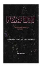 PERFECT //  kpop  by MAVISintown