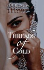 Threads of Gold by Emalax