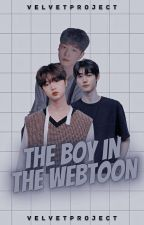 The Boy In The Webtoon [BxB] by VelvetProject