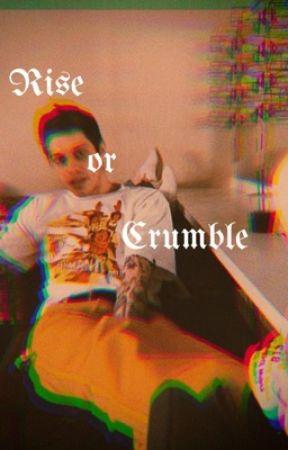 Rise or Crumble (Pete Davidson AU) by cal5sosluke