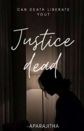 Justice dead by Mortals_are_dumb