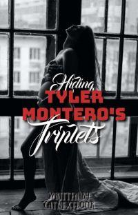 Hiding Tyler Montero's Triplets [Under Revision] cover