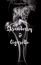 STRAWBERRY AND CIGARETTE by forWins