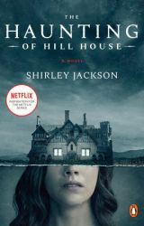 The Haunting of Hill House by ShirleyHJackson