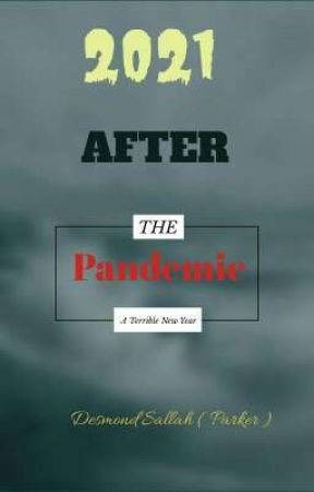 2021_After The Pandemic by desmondsallah