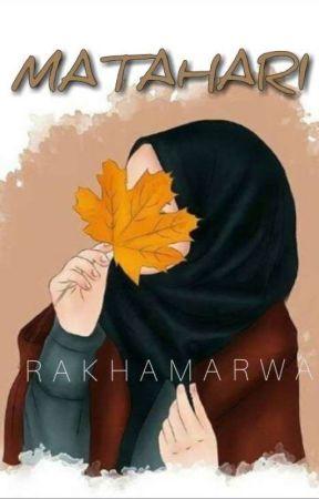MATAHARI (On Going) by RakhaMarwa