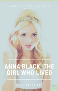 Anna Black, The Girl Who Lived. Book 2 (will be edited soon, sorry!) cover