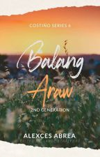 Costiño Series 6: Balang Araw (HANDSOMELY COMPLETED) by Alexxtott