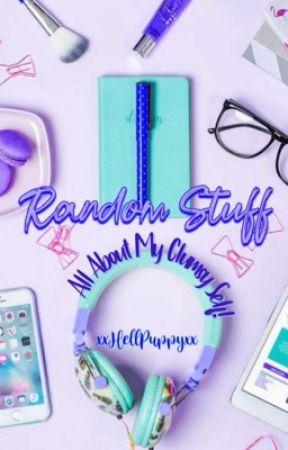 Random Stuff: All About My Clumsy Self! by xxHellPuppyxx