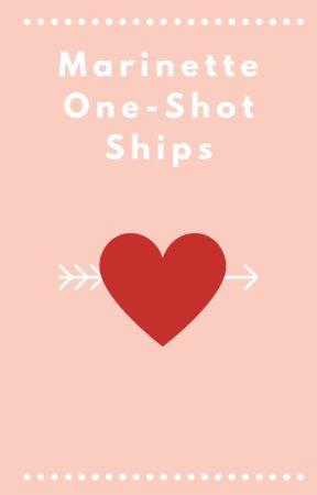Marinette One-shot ships by KelWirez