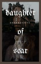 The Daughter of Scar by Amazzzing_Huh